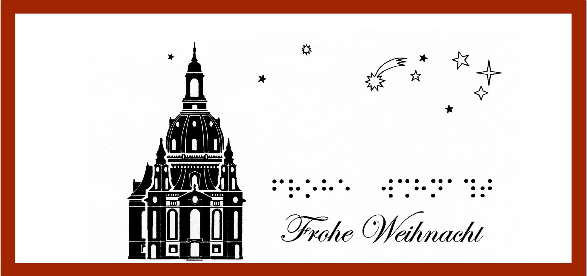 """Frauenkirche und Sternenhimmel, Schriftzug """"Frohe Weihnacht"""" in Schwarz- und Blindenschrift"""